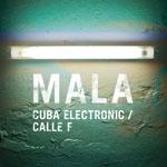 "Mala/CUBA ELECTRONIC 12"""