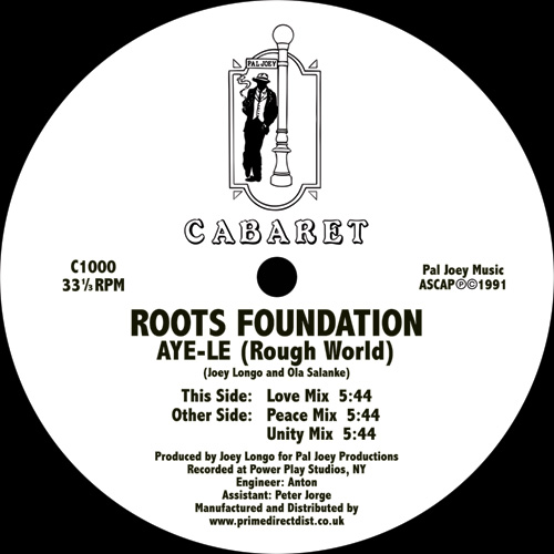 Roots Foundation/AYE-LE 12""