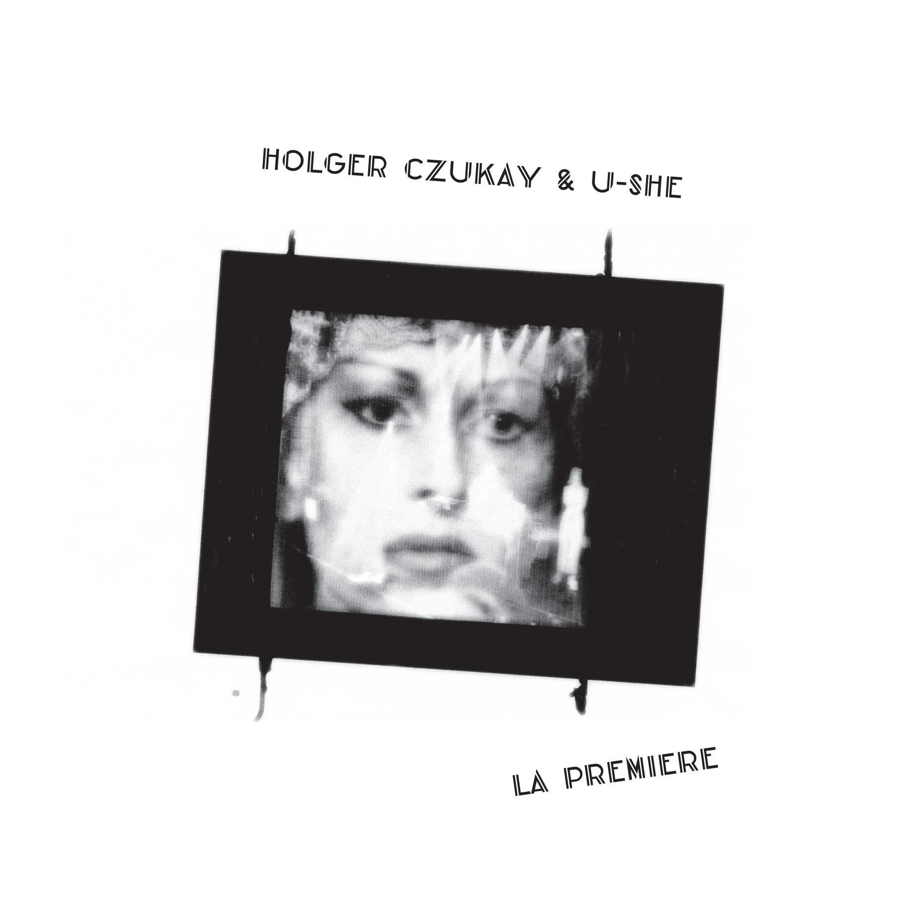 "Holger Czukay & U-She/LA PREMIERE 12"""