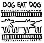 Dog Eat Dog/DOG EAT DOG LP