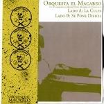 """Orquesta El Macabeo/LA CULPA 7"""""""