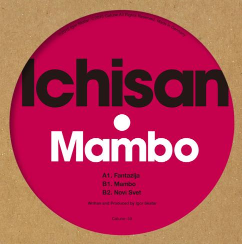 """Ichisan/MAMBO 12"""""""