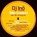 "DJ Ino/TAKE CONTROL (GARCY NOISE) 12"""