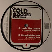 Crystal Clear/HATE THE GAME 12""