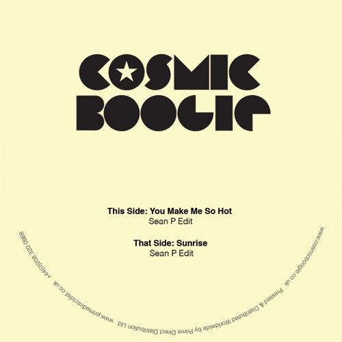 "Cosmic Boogie/SEAN P EDITS 12"""