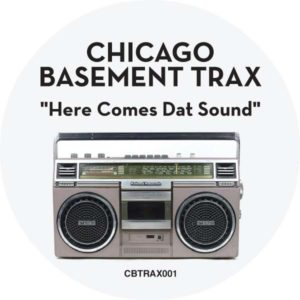Chicago Basement Trax/HERE COMES... 12""