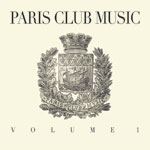 Various/PARIS CLUB MUSIC VOL. 1 DCD