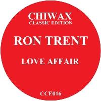 """Ron Trent/LOVE AFFAIR 12"""""""
