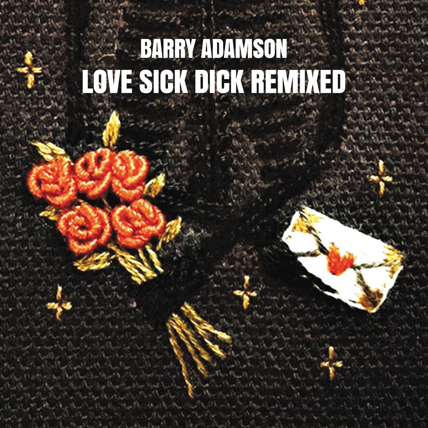 "Barry Adamson/LOVE SICK DICK REMIXED 12"""