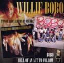 Willie Bobo/HELL OF AN ACT... & BOBO CD