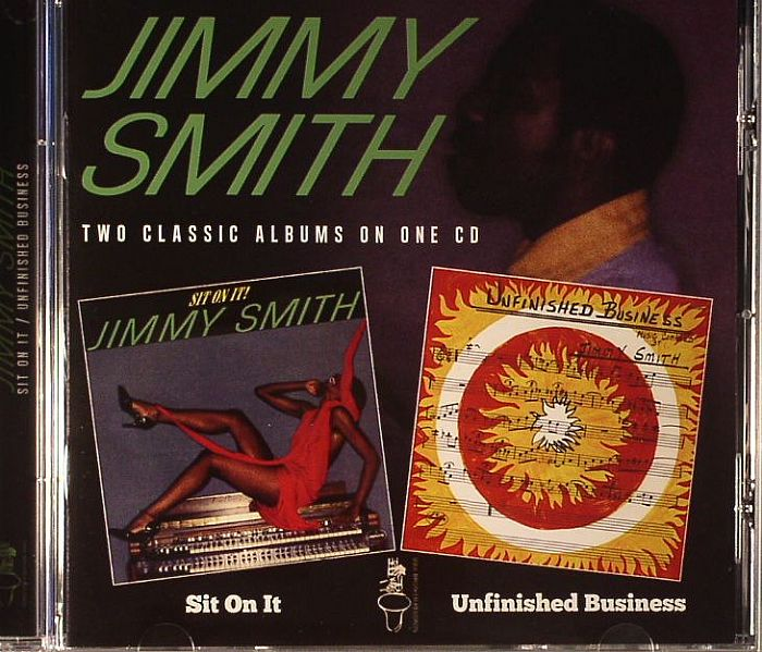 Jimmy Smith/SIT ON IT-UNFINSIHED BIZ CD