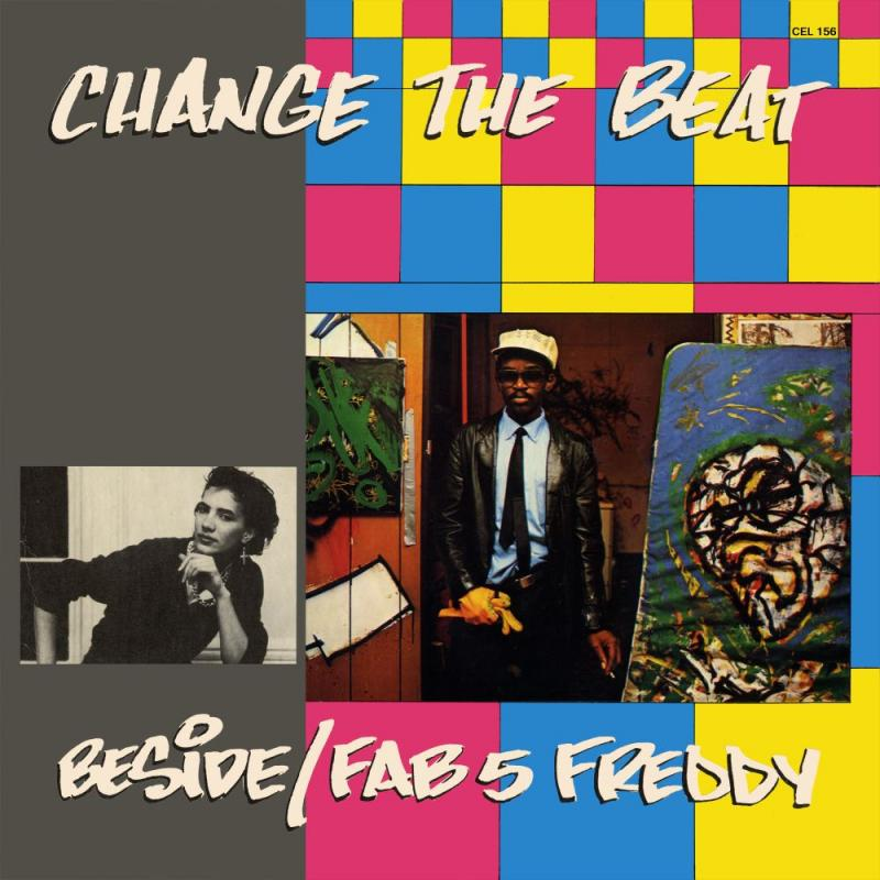 Fab 5 Freddy/CHANGE THE BEAT (1982) 12""