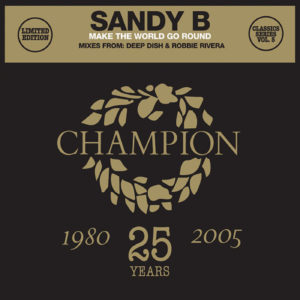Sandy B/MAKE THE WORLD GO ROUND 12""