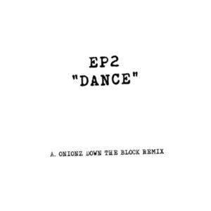 "EP 2/DANCE (KERRI CHANDLER MIX) 12"""
