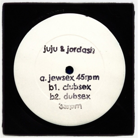 "Juju & Jordash/JEWSEX EP 12"""