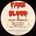 """Fake Blood/MARS REMIXES 12"""""""