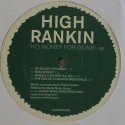 High Rankin/NO MONEY FOR GUNS EP 12""