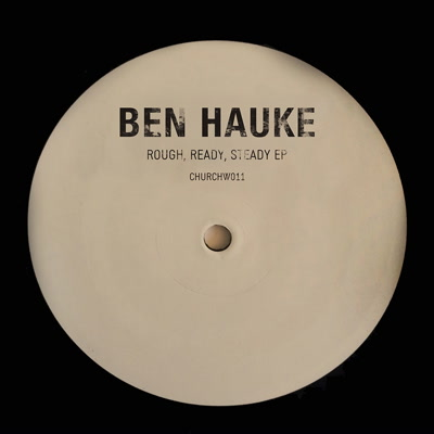 Ben Hauke/ROUGH, READY, STEADY EP 12""
