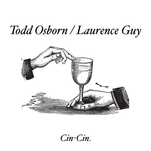 """Todd Osborn & Laurence Guy/CINCIN002 12"""""""