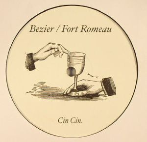 "Bezier & Fort Romeau/CINCIN005 12"""