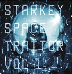 "Starkey/SPACE TRAITOR VOL. 1 12"" + CD"