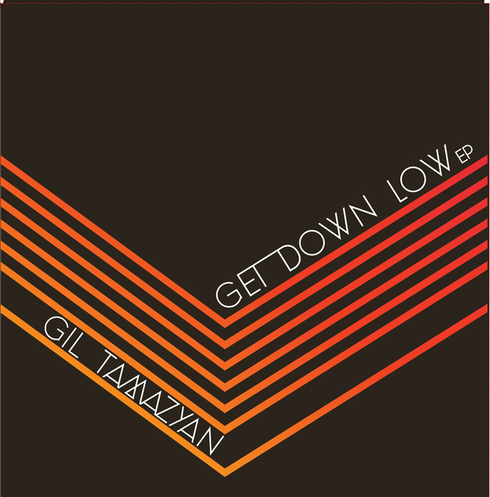 "Gil Tamazyan/GET DOWN LOW EP 12"""