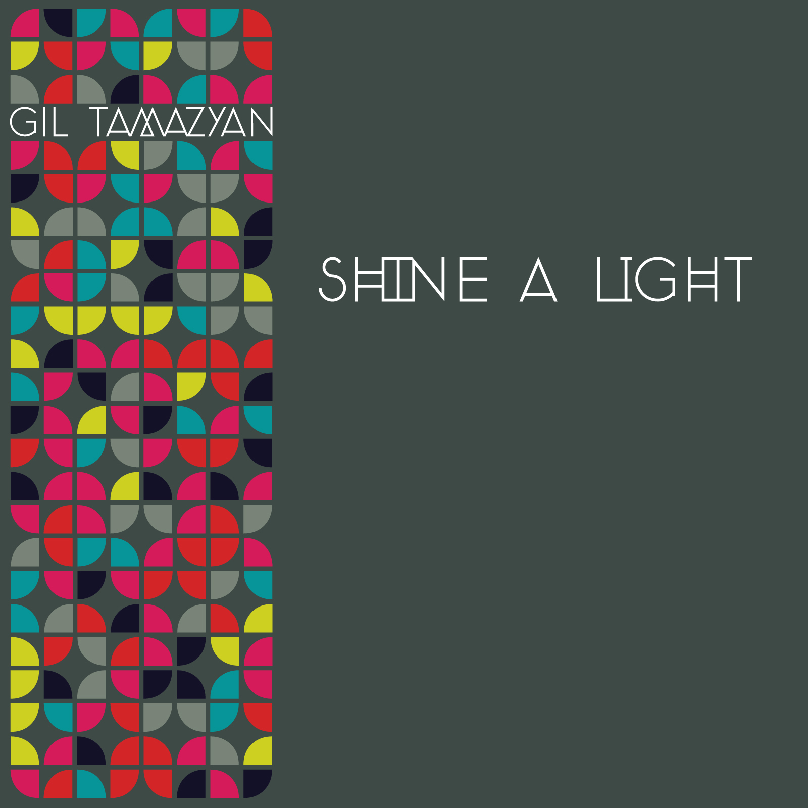 Gil Tamazyan/SHINE A LIGHT 12""