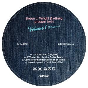 """Shaun J. Wright & Alinka/TWIRL VOL 1 12"""""""
