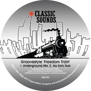 Groovestyle/FREEDOM TRAIN 12""