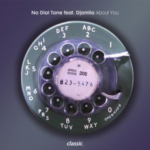 """No Dial Tone/ABOUT YOU 12"""""""