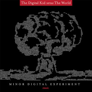 Digital Kid/MINOR DIGITAL EXPERIMENT CD
