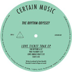 """Rhythm Odyssey/LOVE TICKET TRAX EP 12"""""""