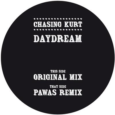 """Chasing Kurt/DAYDREAM  - PAWAS RMX 12"""""""