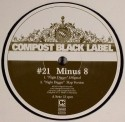 Minus 8/COMPOST BLACK LABEL #21 12""