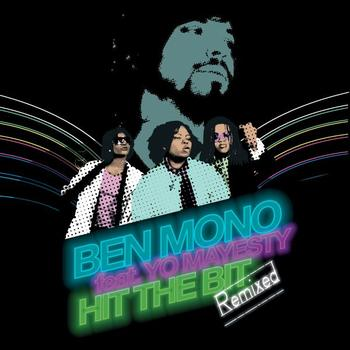 "Ben Mono/HIT THE BIT REMIXES 12"""