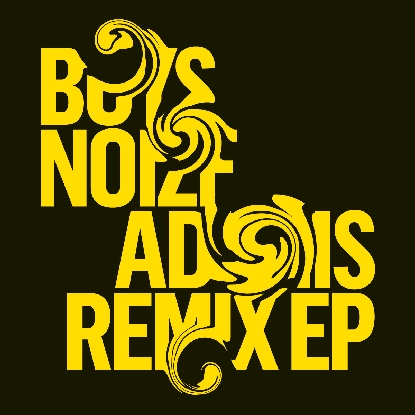 Boys Noize/ADONIS - MARK E REMIX 12""