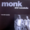 """Monk and Cantella/I CAN WATER MY PL  12"""""""