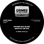 Nothing But Blood/WHITE OF THE EYE 12""
