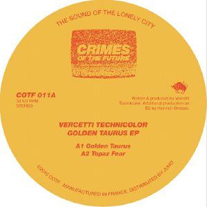 "Vercetti Technicolor/GOLDEN TAURUS 12"""
