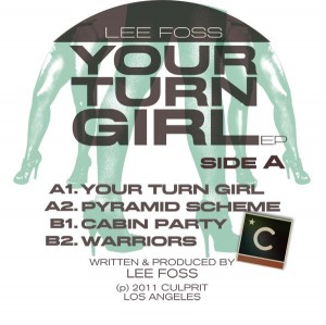 Lee Foss/YOUR TURN GIRL 12""
