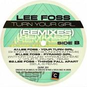 Lee Foss/YOUR TURN GIRL REMIXES 12""