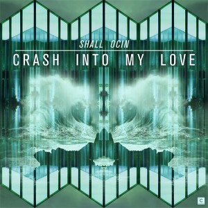 Shall Ocin/CRASH INTO MY LOVE 12""