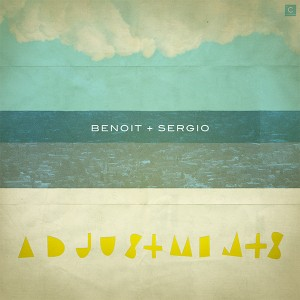 Benoit & Sergio/ADJUSTMENTS 12""