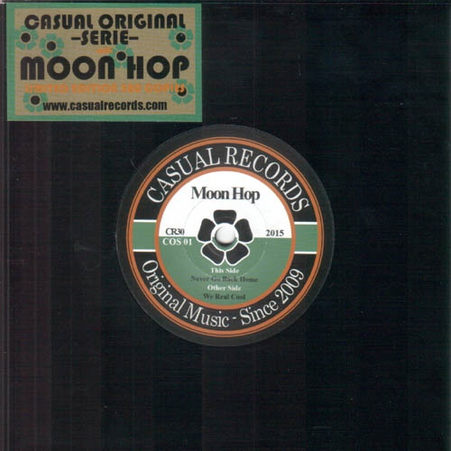 Moon Hop/WE REAL COOL & NEVER GO BACK 7""