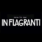 In Flagranti/WORSE FOR WEAR CD