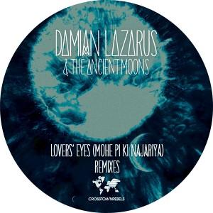 "D. Lazarus & Ancient Moons/LOVER RMX 12"""