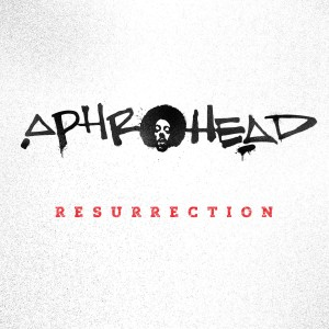 Aphrohead/RESURRECTION DLP