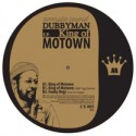 Dubbyman/KING OF MOTOWN 12""