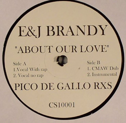 Brandy/ABOUT OUR LOVE PICO DE GALLO 12""
