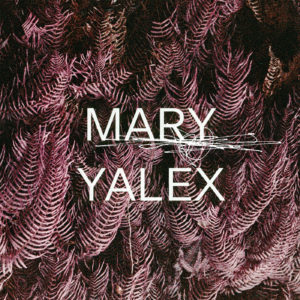 Mary Yalex/REMEMBER WHEN EP 12""